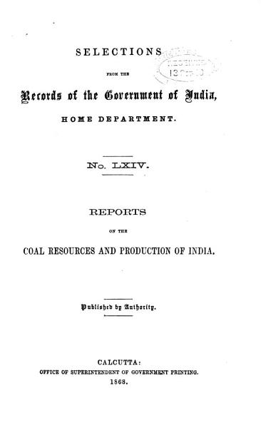 Reports on the Coal Resources and Production of India PDF