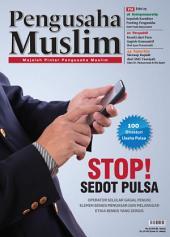 Edisi 01/2012 - Majalah Pengusaha Muslim: Stop! Sedot Pulsa