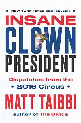 Insane Clown President