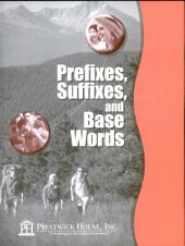 Prefixes, Suffixes and Base Words