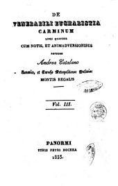 De venerabili eucharistia carminum libri quatuor cum notis et animadversionibus auctore Andrea Catalano: Vol. 3, Volume 3