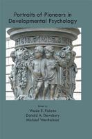 Portraits of Pioneers in Developmental Psychology PDF