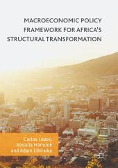 Macroeconomic Policy Framework for Africa's Structural Transformation