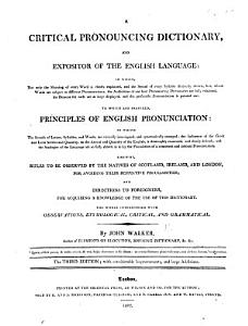 A critical pronouncing dictionary and expositor of the English language  etc PDF