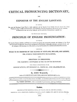 A critical pronouncing dictionary and expositor of the English language  etc