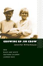Growing Up Jim Crow