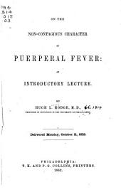On the Non-contagious Character of Puerperal Fever: An Introductory Lecture