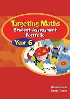 Targeting Mental Maths  Year 6  Student assessment portfolio PDF
