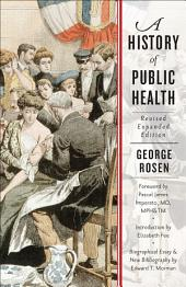 A History of Public Health: Edition 2