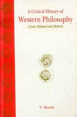 A Critical History of Western Philosophy