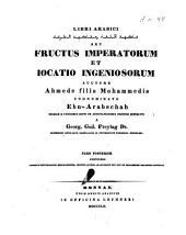 Fructus Imperatorum et Iocatio Ingeniosorum: Continens difficiliorum explicationem, indices etc, Volume 2