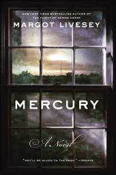 Mercury: A Novel