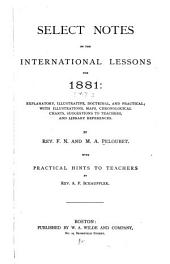 Select Notes on the International Lessons: Volume 7