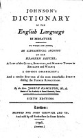 Johnson s Dictionary of the English Language in Miniature  To which are Added  an Alphabetical Account of the Heathen Deities   a List of the Cities  Boroughs  and Market Towns in England and Wales   a Copious Chronology   and a Concise Epitome of the Most Remarkable Events During the French Revolution  By the Rev  Joseph Hamilton    Sixth Edition PDF