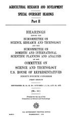 Agricultural Research and Development  Special Oversight Hearings  Part II PDF