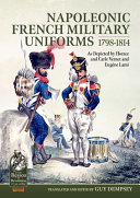 Napoleonic French Military Uniforms 1798-1814