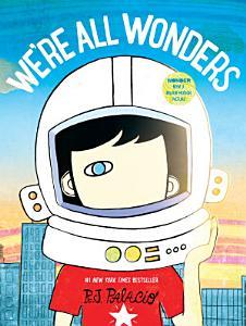 We re All Wonders Book