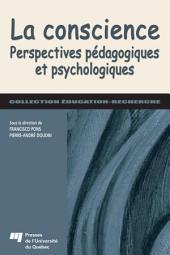 La Conscience: Perspectives Pédagogiques et Psychologiques