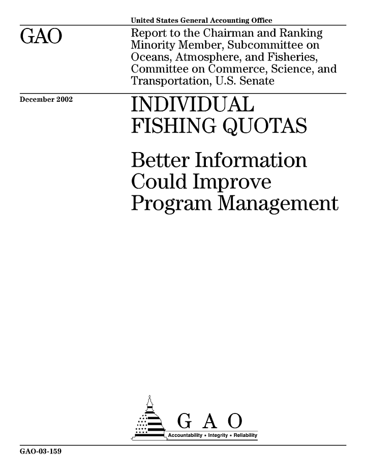 Individual fishing quotas better information could improve program management.