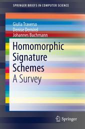Homomorphic Signature Schemes: A Survey