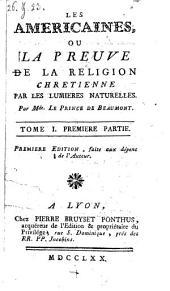 Les Americaines ou la preuve de la religion chretienne par les lumibres naturelles: Volume7
