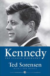 Kennedy: The Classic Biography
