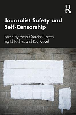 Journalist Safety and Self Censorship PDF