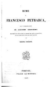 Rime di Francesco Petrarca, con l'interpretazione di G. Leopardi: migliorata in varj luoghi, la lezione del testo e aggiuntovi nuove osservazioni ... Seconda edizione