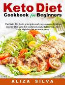 Keto Diet Cookbook For Beginners Book
