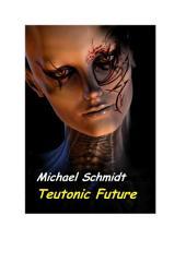 Teutonic Future