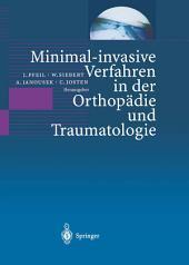 Minimal-invasive Verfahren in der Orthopädie und Traumatologie