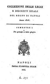 Collezione delle leggi e decreti emanati nelle provincie continentali dell'Italia meridionale: 1816,1, Volume 1816, Issue 1