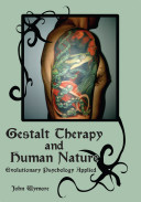 Gestalt Therapy and Human Nature PDF