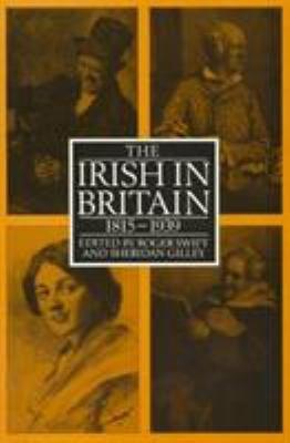 The Irish in Britain  1815 1939