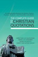 The Complete Guide to Christian Quotations PDF