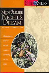 A Midsummer Nights Dream: Side by Sides