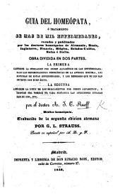 Guia del Homeópata ... Traducido [into French] de la segunda edicion alemana por G. L. Strauss. Puesto en español por A. R. y F.