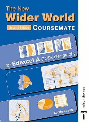 The New Wider World Coursemate for Edexcel A GCSE Geography