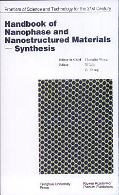 Handbook of Nanophase and Nanostructured Materials  Synthesis PDF