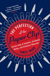 The Perfection Of The Paper Clip Book PDF