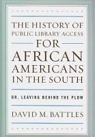 The History of Public Library Access for African Americans in the South PDF