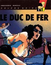 Colère Noire T2 : Le Duc de Fer