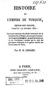 Histoire de l'empire de Turquie depuis son origine jusqu'au 19 octobre 1821...
