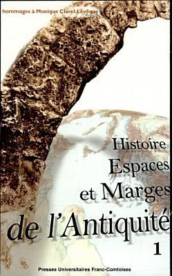 Histoire  espaces et marges de l antiquit