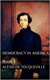 Democracy in America: Book 1