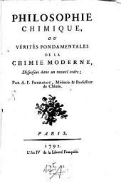 Philosophie chimique: ou vérités fondamentales de la chimie moderne
