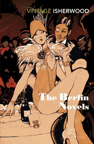 The Berlin Novels PDF