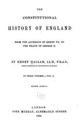 The constitutional history of England: from the accession of Henry VII to the death of George II, Volume 2