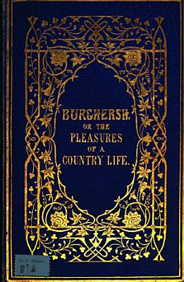 Burghersh  or The pleasures of a country life PDF