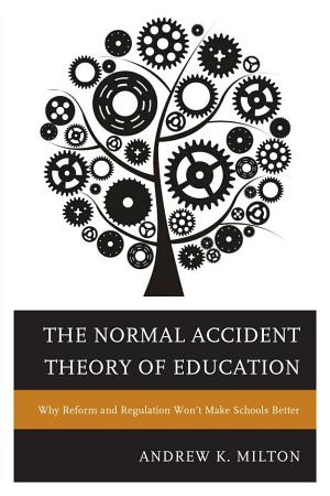 The Normal Accident Theory of Education PDF